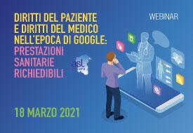 Course Image Diritti del paziente e diritti del medico nell'epoca di Google: prestazioni sanitarie richiedibili